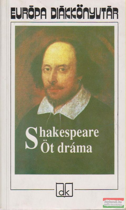 William Shakespeare -Öt dráma