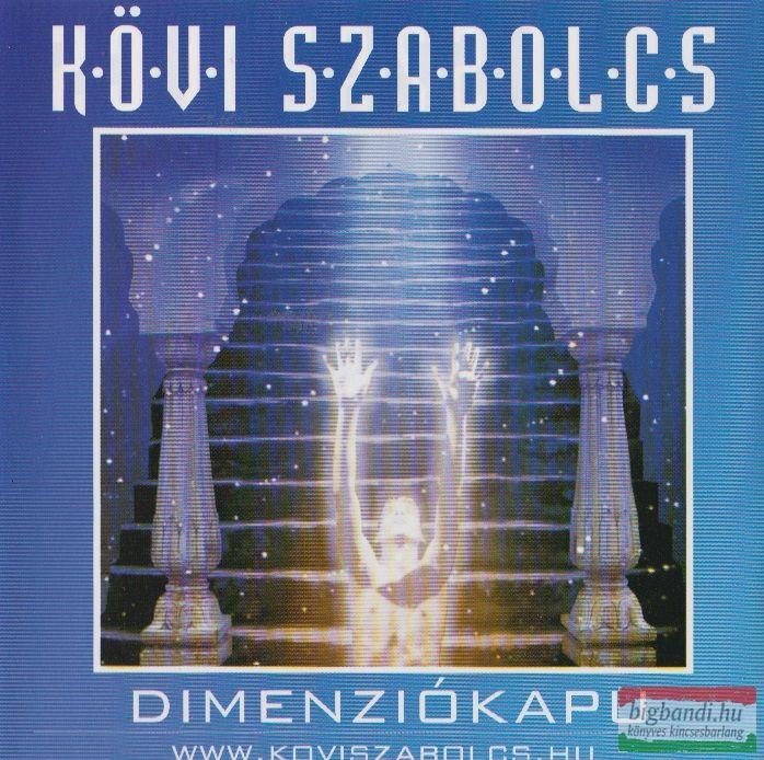 Kövi Szabolcs: Dimenziókapu CD
