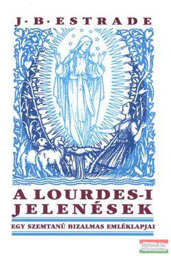 J. B. Estrade - A Lourdes-i jelenések