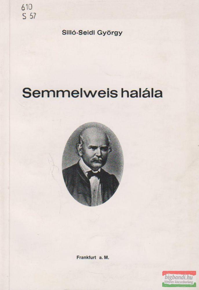 Semmelweis halála