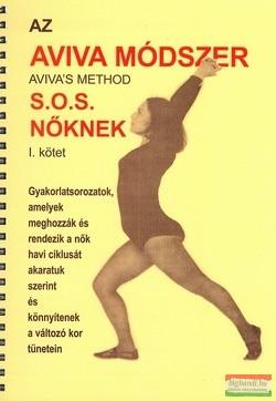 Az Aviva módszer - S.O.S. nőknek 1.