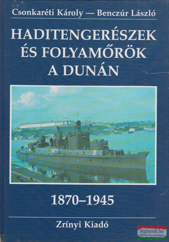 Haditengerészek és folyamőrök a Dunán