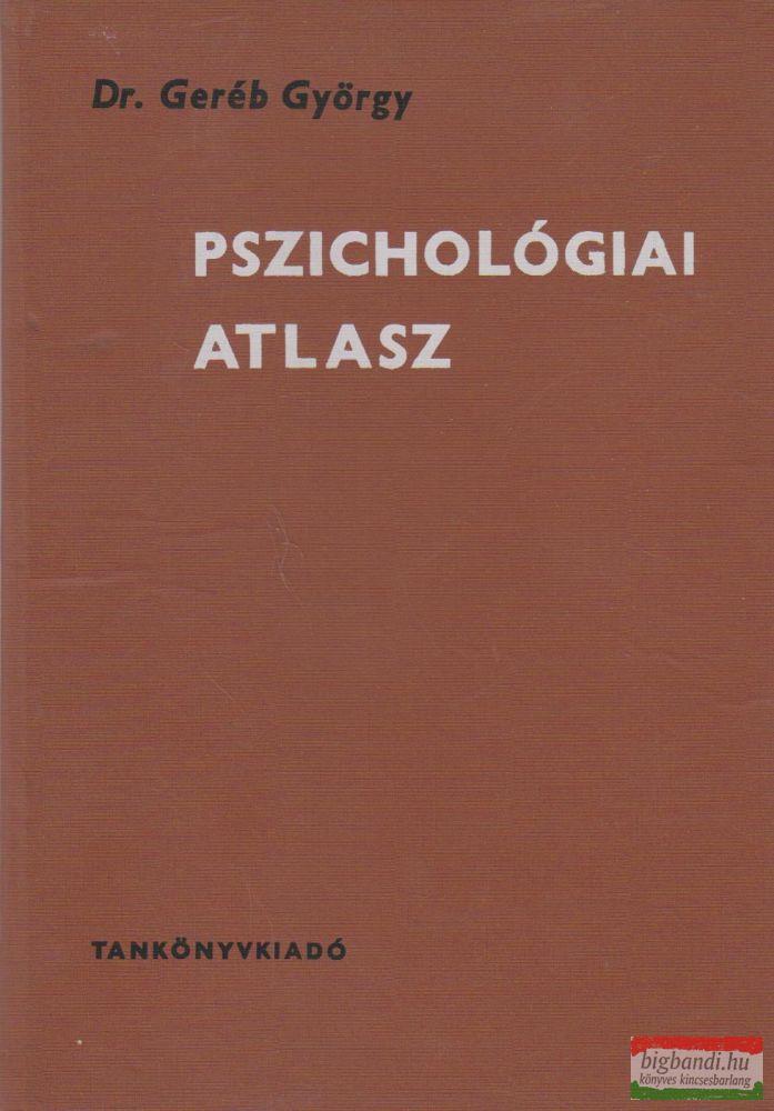 Dr. Geréb György - Pszichológiai atlasz