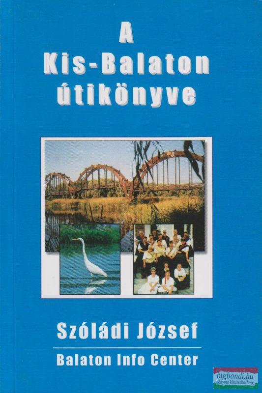 A Kis-Balaton útikönyve