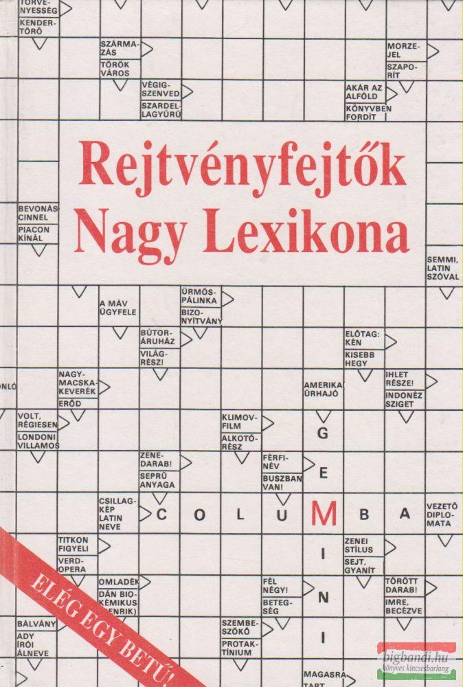Rejtvényfejtõk Nagy Lexikona.