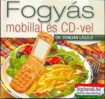 FOGYÁS MOBILLAL ÉS CD-VEL