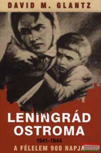 David M. Glantz - Leningrád ostroma 1941-1944