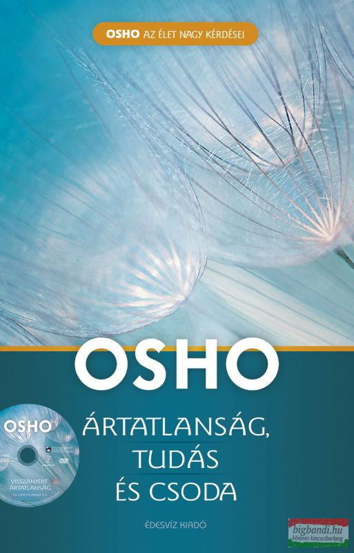 Osho - Ártatlanság, tudás és csoda - DVD meléklettel