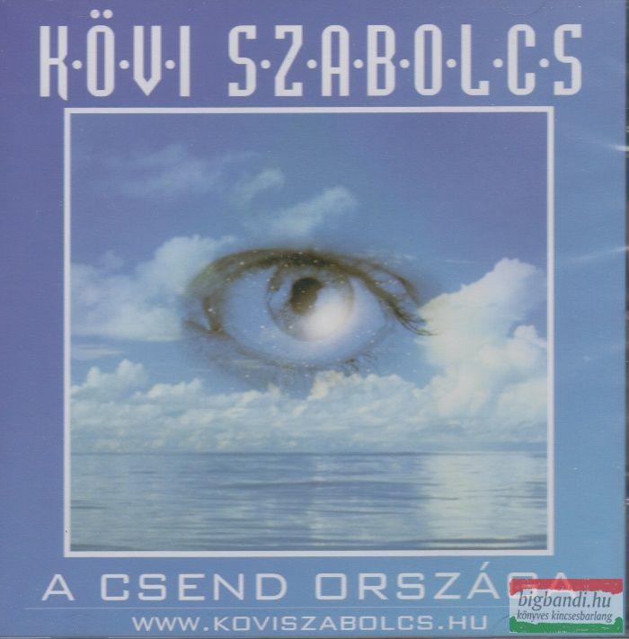 Kövi Szabolcs: A csend országa CD