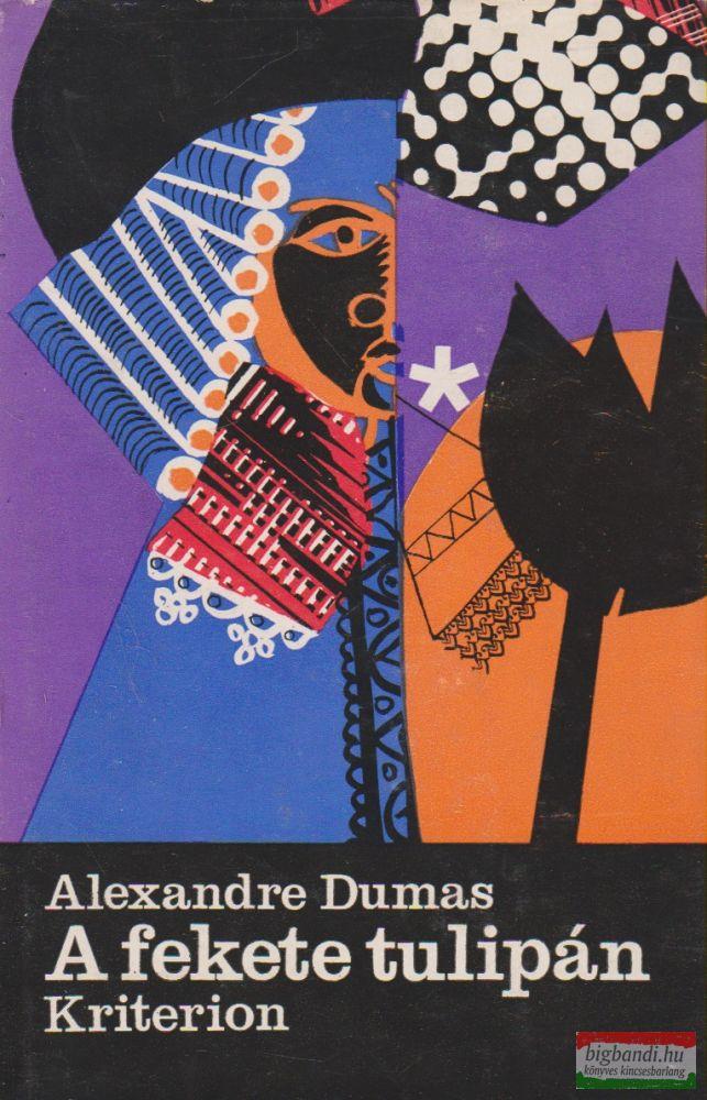 Alexandre Dumas - A fekete tulipán