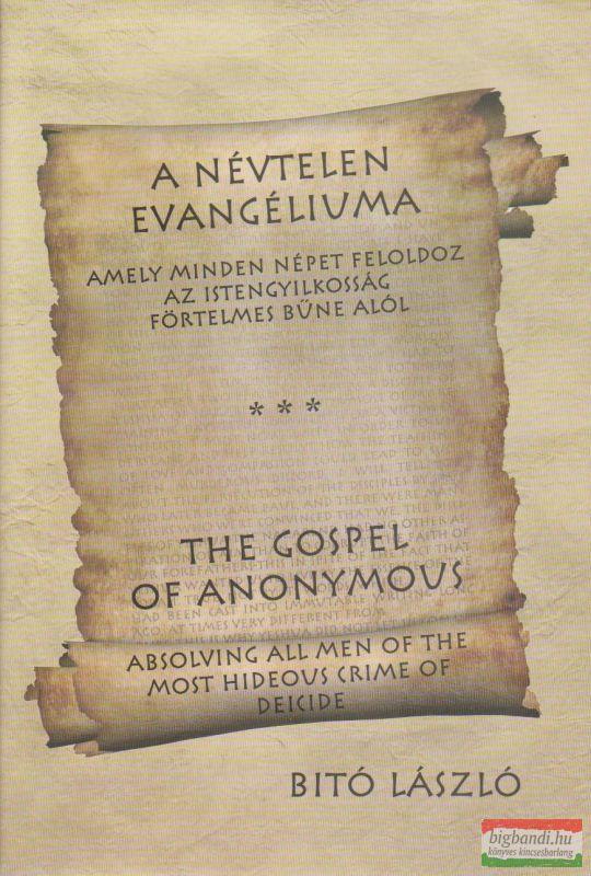 A névtelen evangéliuma (kétnyelvű)