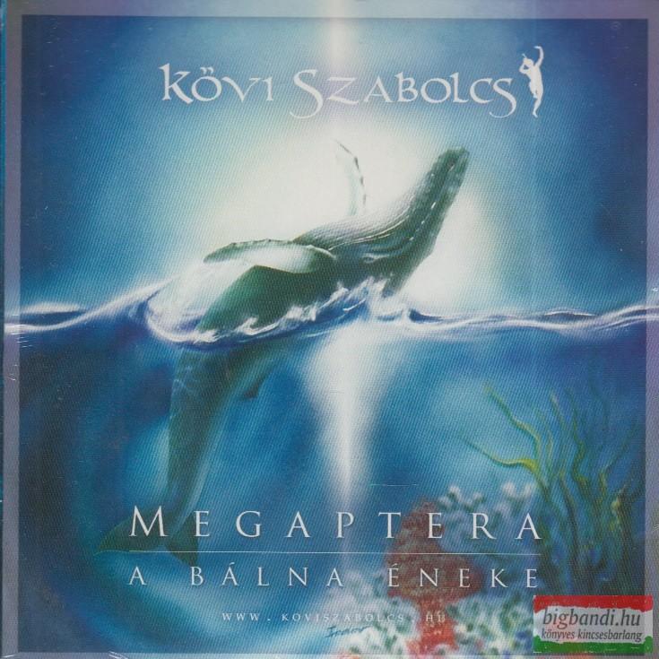 Kövi Szabolcs: Megaptera - A bálna éneke CD