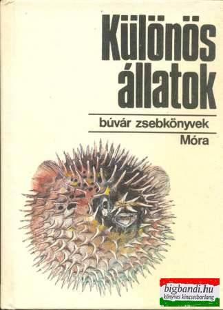 Különös állatok (búvár zsebkönyvek)