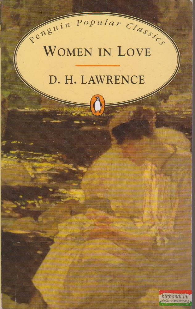 David Herbert Lawrence - Women in Love