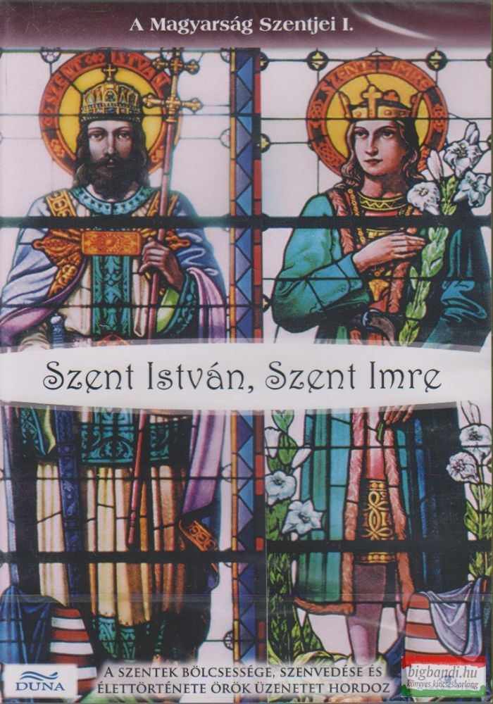 A magyarság szentjei I. rész - Szent István, Szent Imre