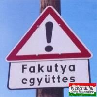 Fakutya - Egyéb veszély CD