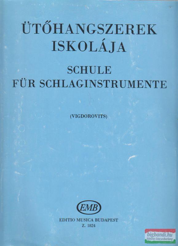 Ütőhangszerek iskolája / Schule für schlaginstrumente
