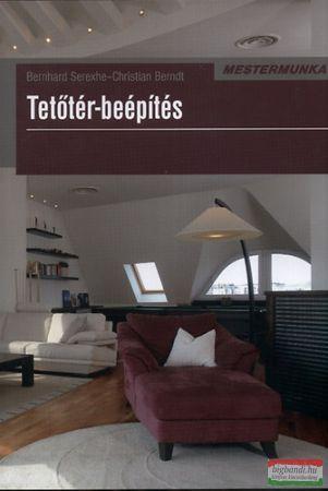 Bernhard Serexhe - Christian Berndt - Tetőtér-beépítés