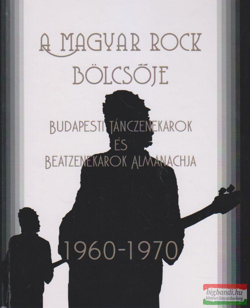 A magyar rock bölcsője I.