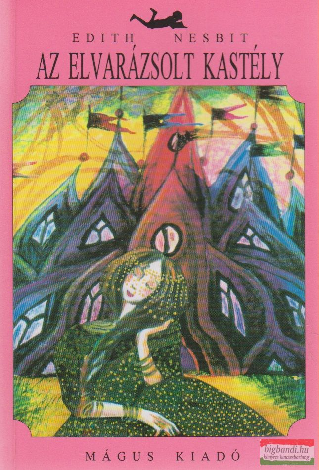Edith Nesbit - Az elvarázsolt kastély