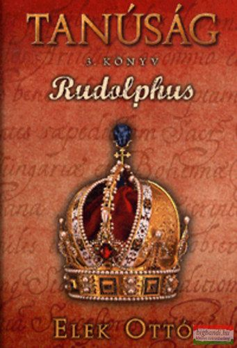 Rudolphus - Tanúság III. könyv