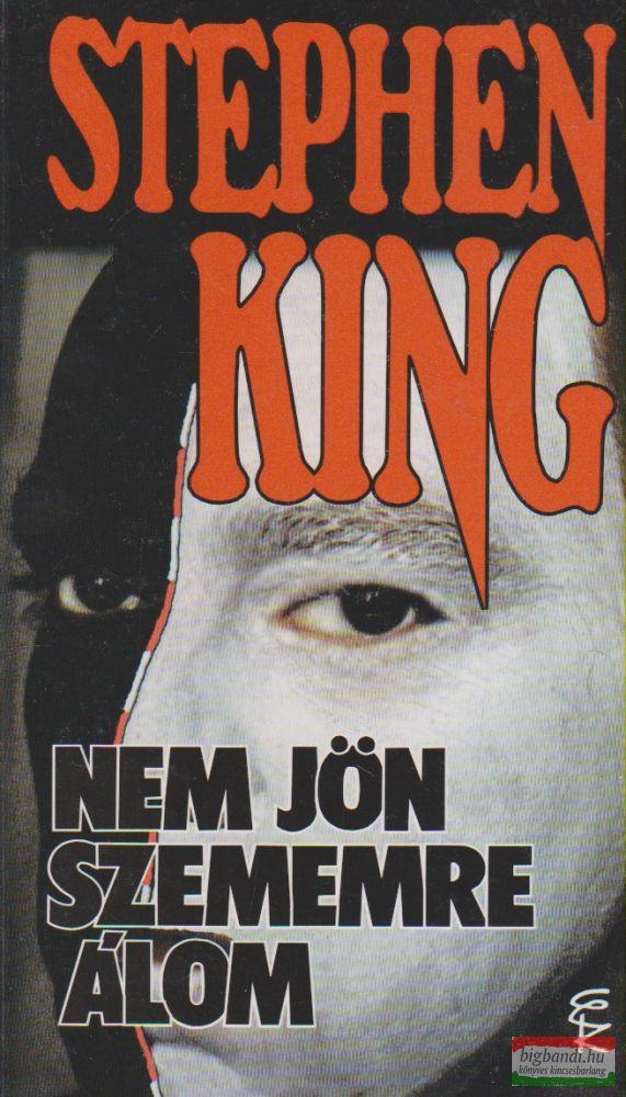 Stephen King - Nem jön szememre álom