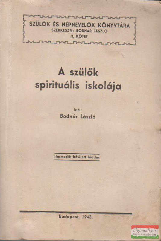 A szülők spirituális iskolája