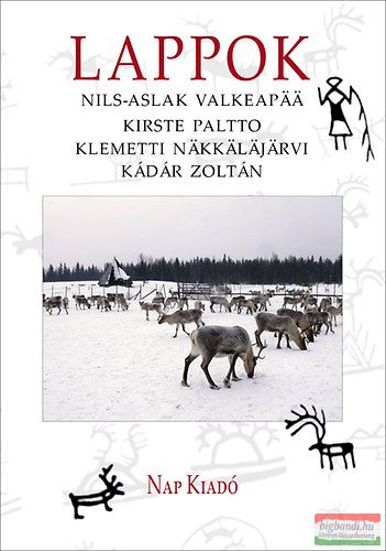 Kádár Zoltán, Klemetti Näkkäläjärvi, Kirste Paltto, Nils-Aslak Valkeapää - Lappok