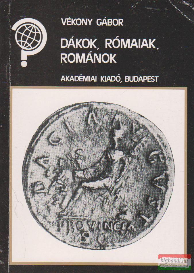 Dákok, rómaiak, románok
