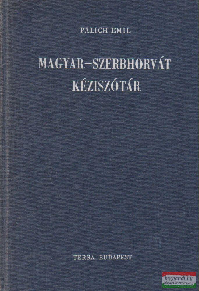 Palich Emil - Magyar-szerbhorvát kéziszótár