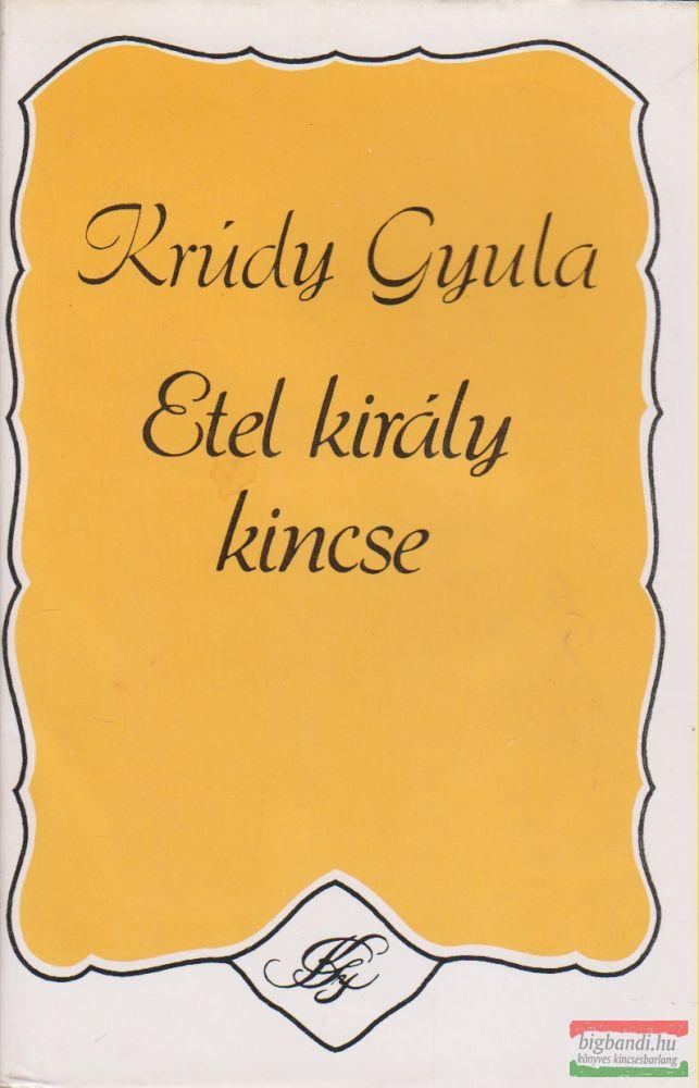 Krúdy Gyula - Etel király kincse