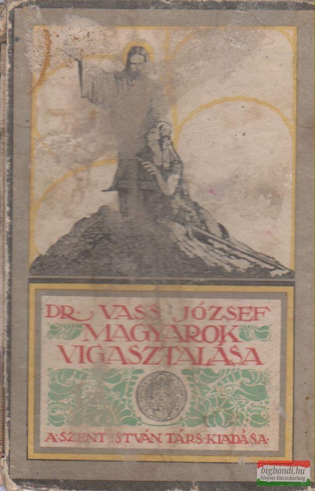 Dr. Vass József - Magyarok vigasztalása