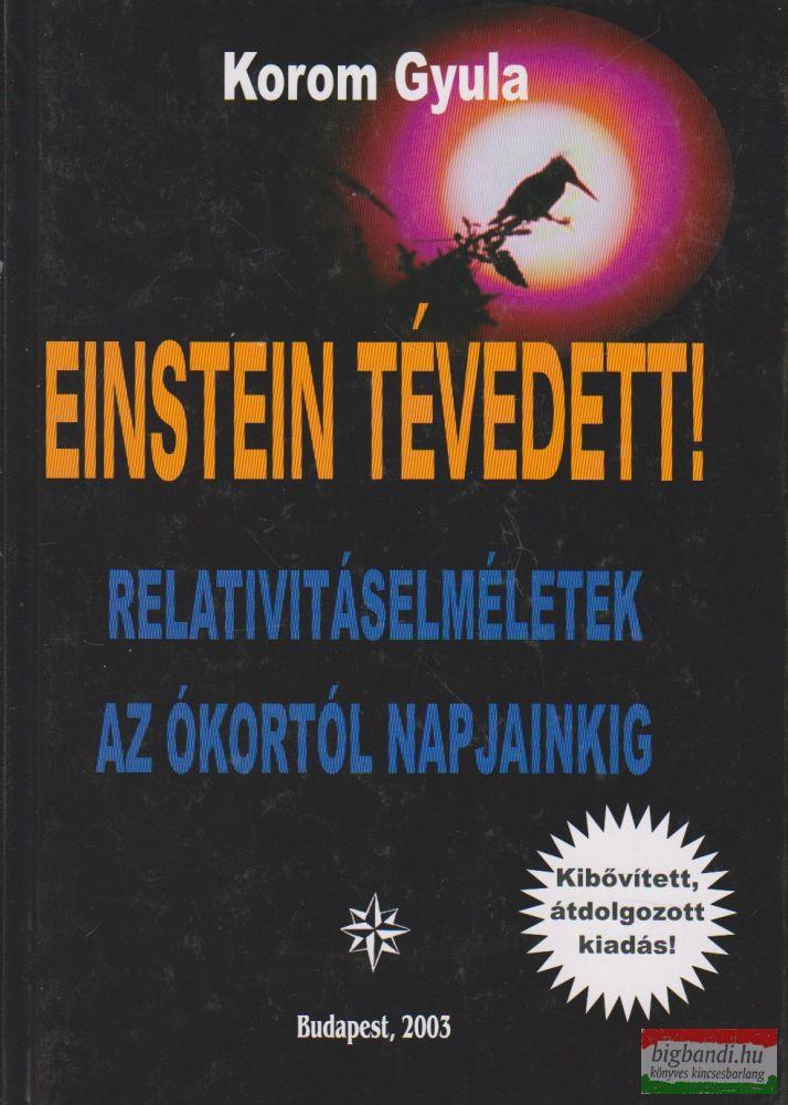 Einstein tévedett!
