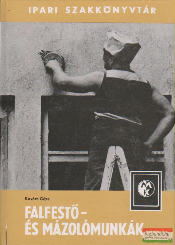 Falfestő- és mázolómunkák
