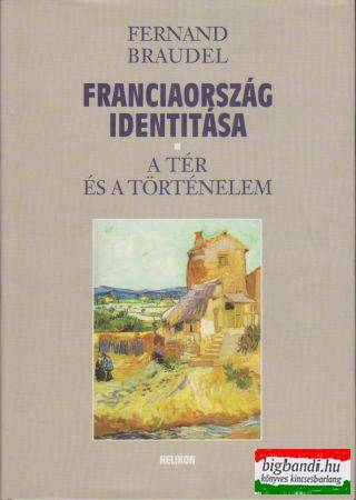 Franciaország identitása I-II.