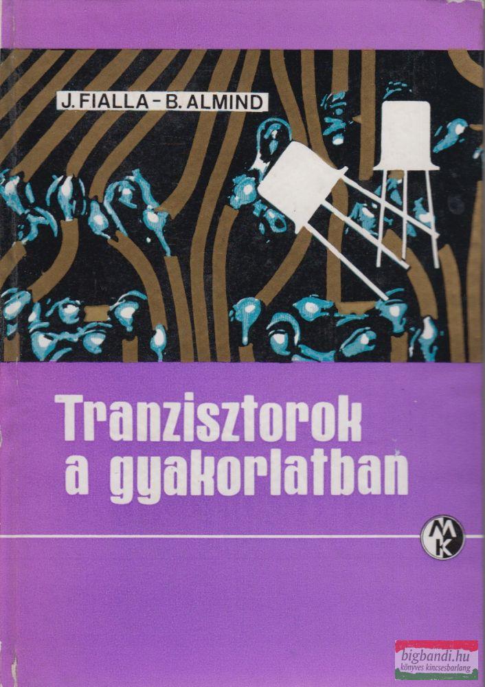 Tranzisztorok a gyakorlatban