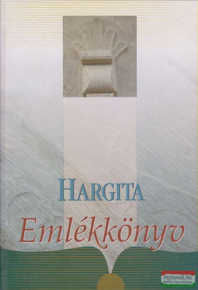 Ferencz Imre szerk. - Hargita Emlékkönyv 1.