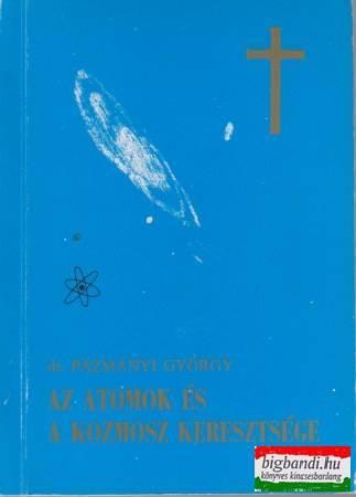 Az atomok és a Kozmosz keresztsége