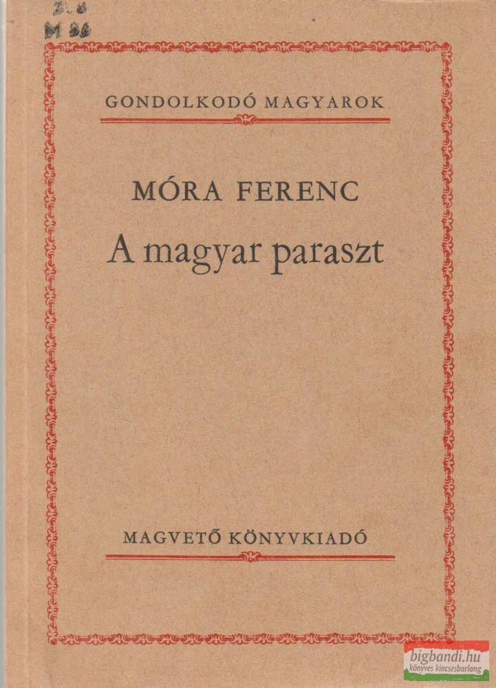 A magyar paraszt