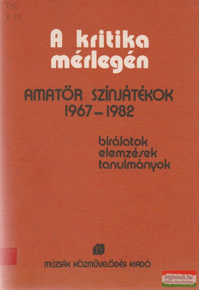 A kritika mérlegén - Amatőr színjátékok 1967-1982