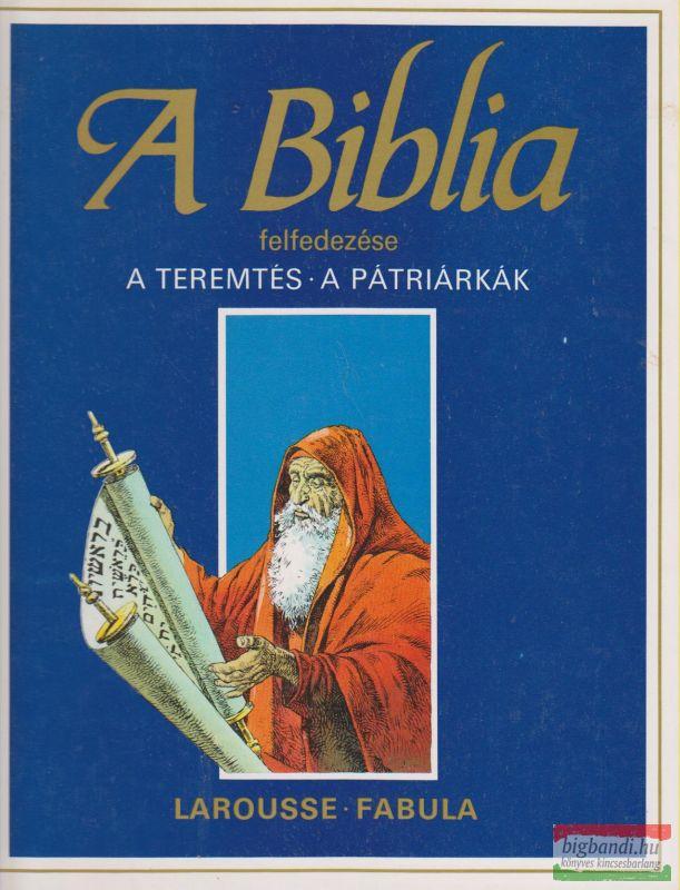 A Biblia felfedezése 1.