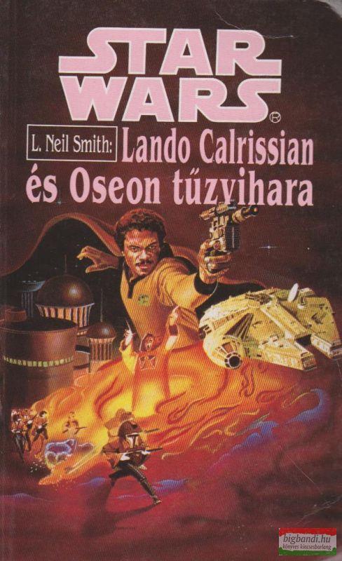 L. Neil Smith - Lando Calrissian és Oseon tűzvihara