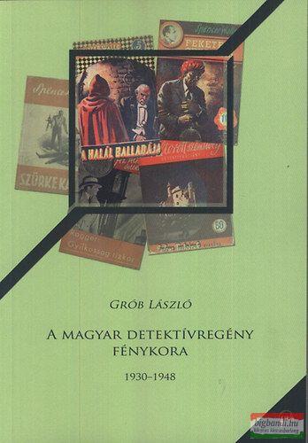 A magyar detektívregény fénykora - 1930-1948