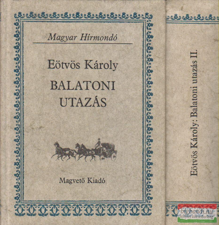 Balatoni utazás I-II.