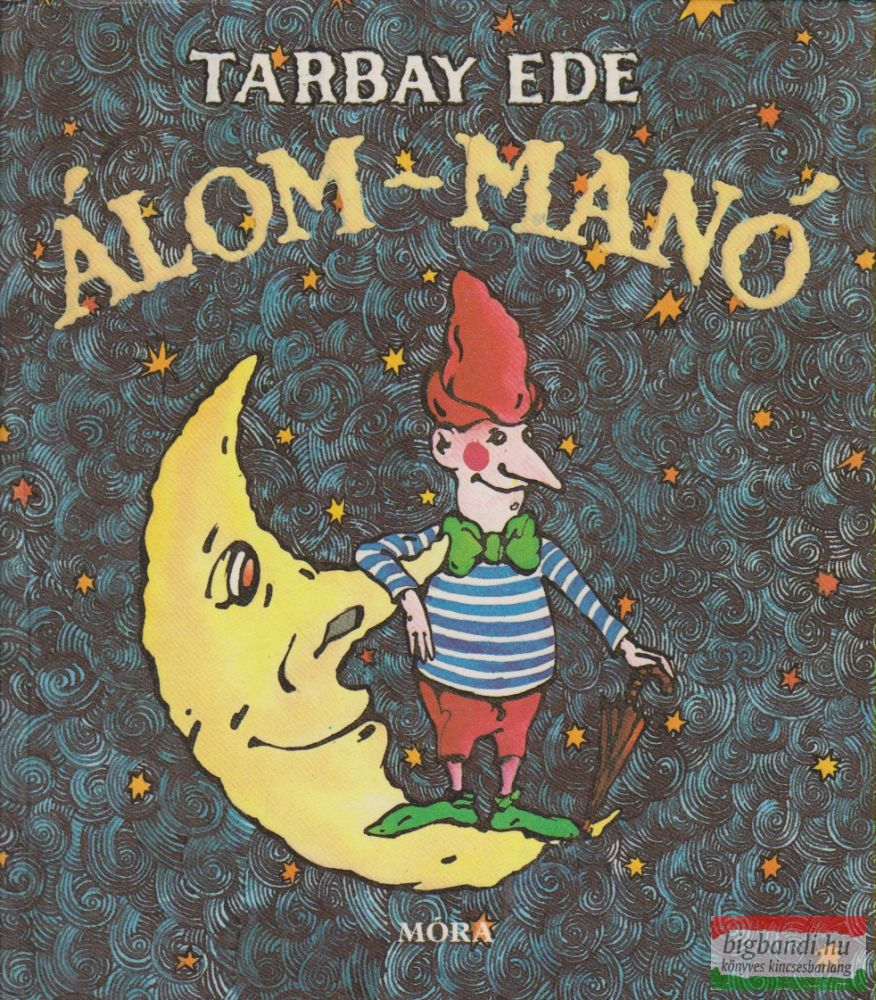 Tarbay Ede - Álom-manó