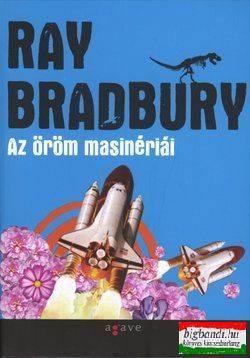 Ray Bradbury - Az öröm masinériái