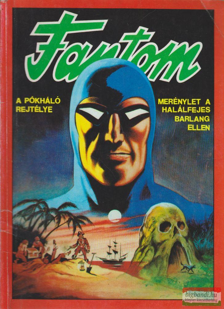 Fantom - A pókháló rejtélye / Merénylet a halálfejes barlang ellen