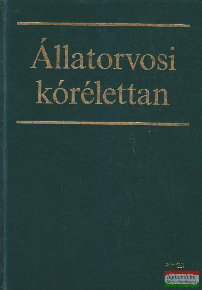Karsai Ferenc szerk. - Állatorvosi kórélettan