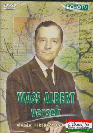 Wass Albert versek Ferenczy Csongor előadásában