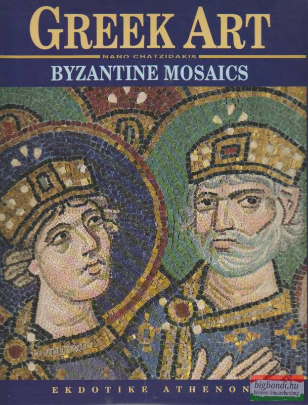 Greek Art - Byzantine Mosaics
